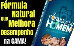 Guia Fórmula do Homem Funciona | 78% dos Homens usa essa Fórmula Natural