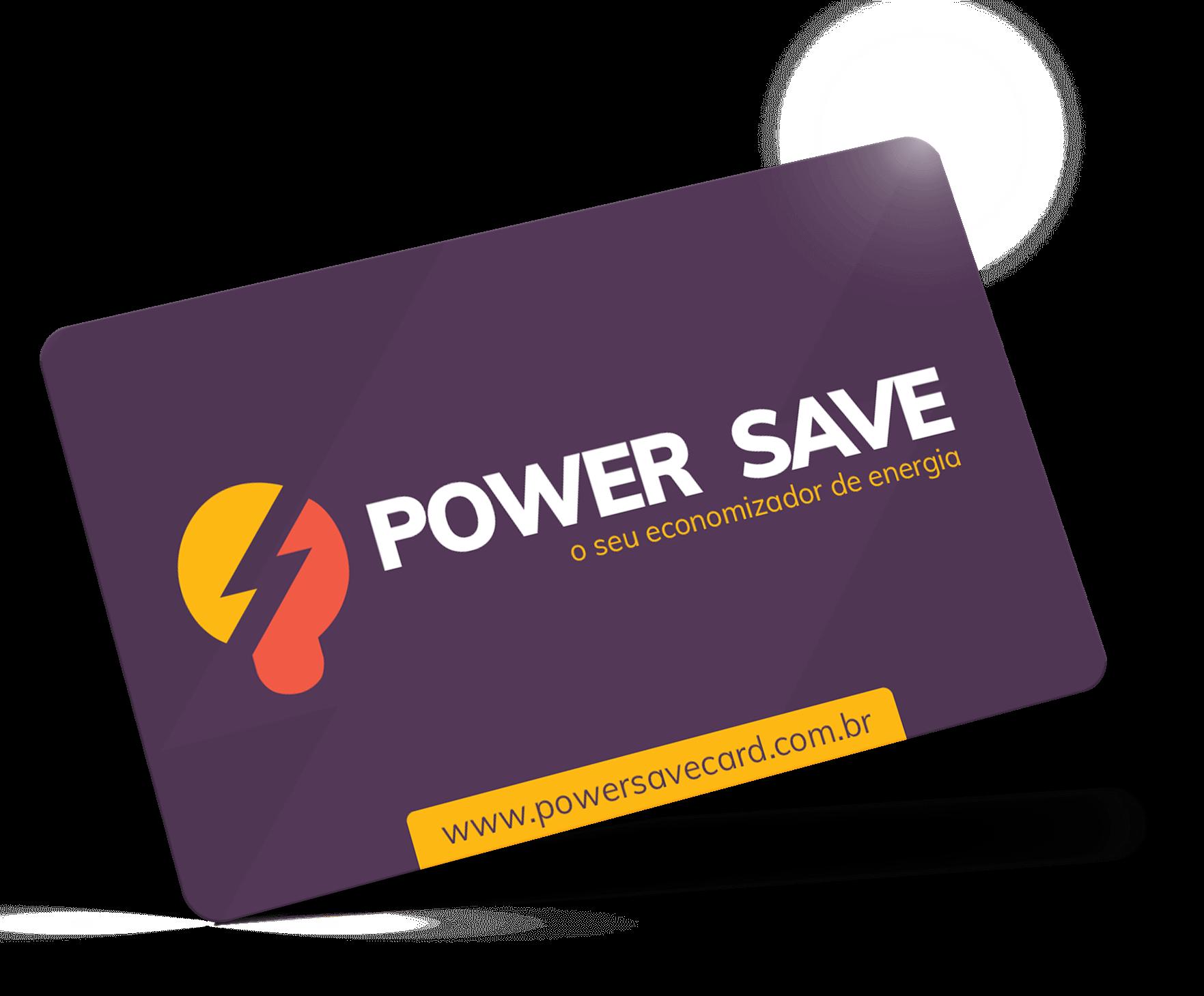 Cartão Power Save Funciona