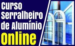 Curso Serralheiro de Alumínio Online – Veja como Funciona e se Vale a Pena.